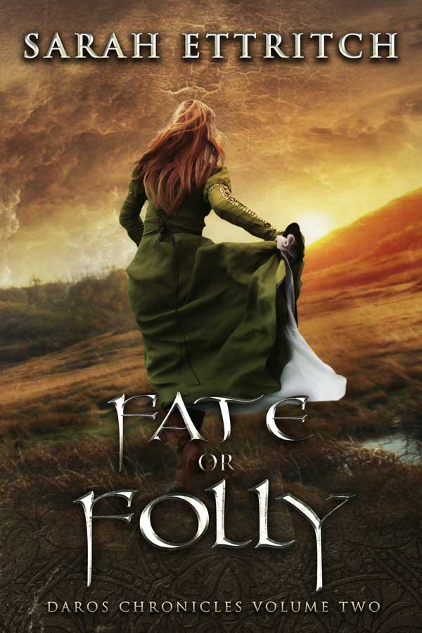 The cover for Fate or Folly, the second book in the Daros Chronicles, and epic fantasy series.