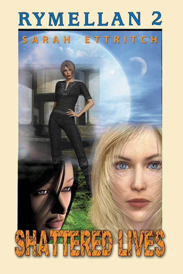The cover for Shattered Lives, the second book in the Rymellan Series, which is a lesbian science fiction series.